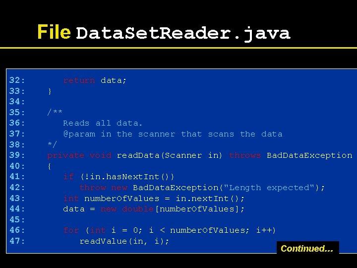 File Data. Set. Reader. java 32: 33: 34: 35: 36: 37: 38: 39: 40: