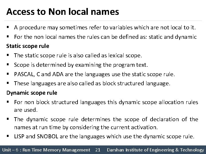 Access to Non local names § A procedure may sometimes refer to variables which