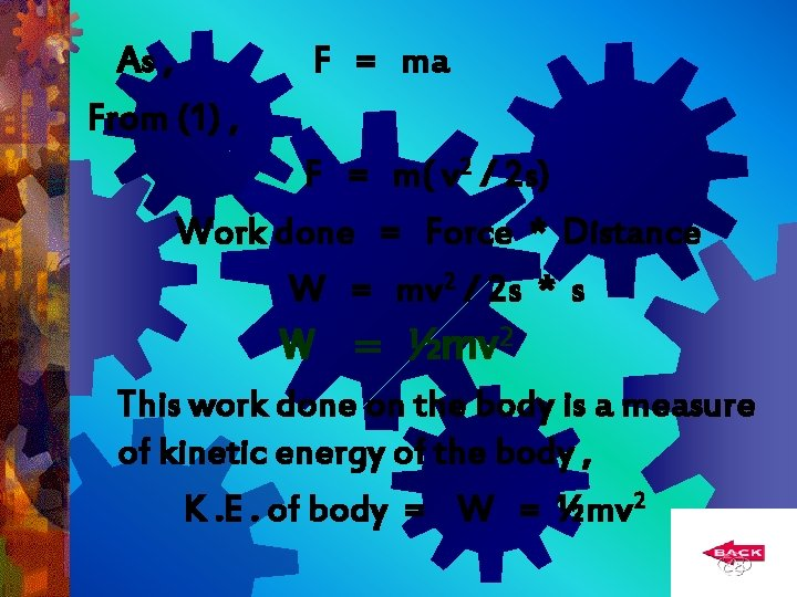 As , From (1) , F = ma F = m( v 2 /