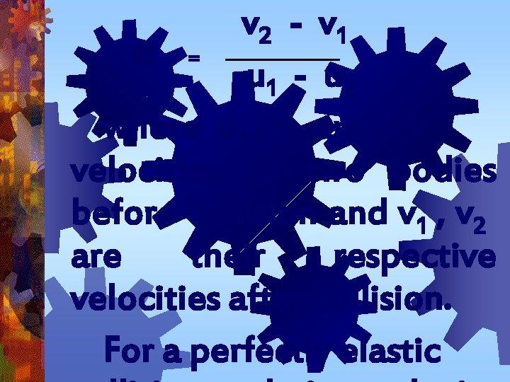 v 2 - v 1 e = u -u 1 2 where u 1