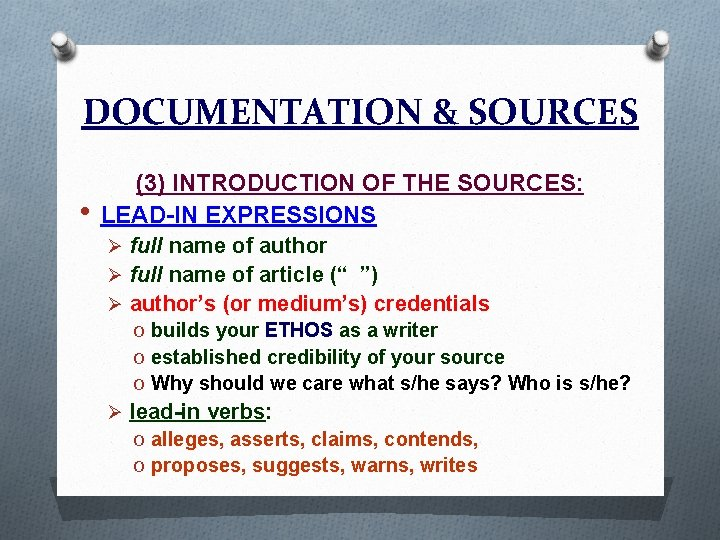 DOCUMENTATION & SOURCES • (3) INTRODUCTION OF THE SOURCES: LEAD-IN EXPRESSIONS Ø full name