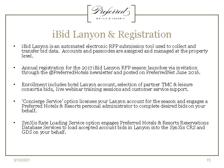 i. Bid Lanyon & Registration • i. Bid Lanyon is an automated electronic RFP