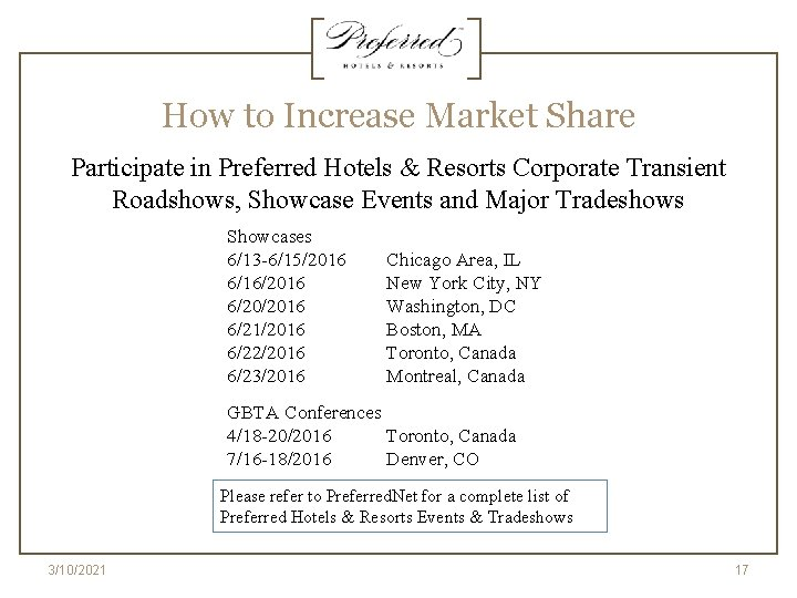 How to Increase Market Share Participate in Preferred Hotels & Resorts Corporate Transient Roadshows,