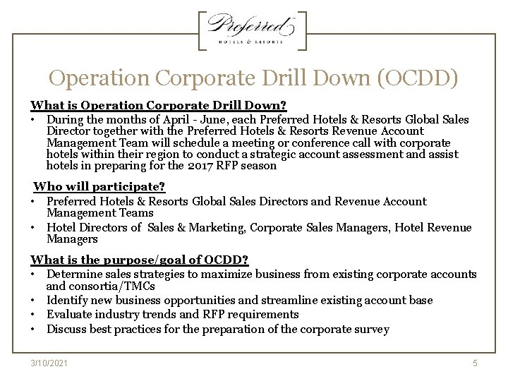 Operation Corporate Drill Down (OCDD) What is Operation Corporate Drill Down? • During the