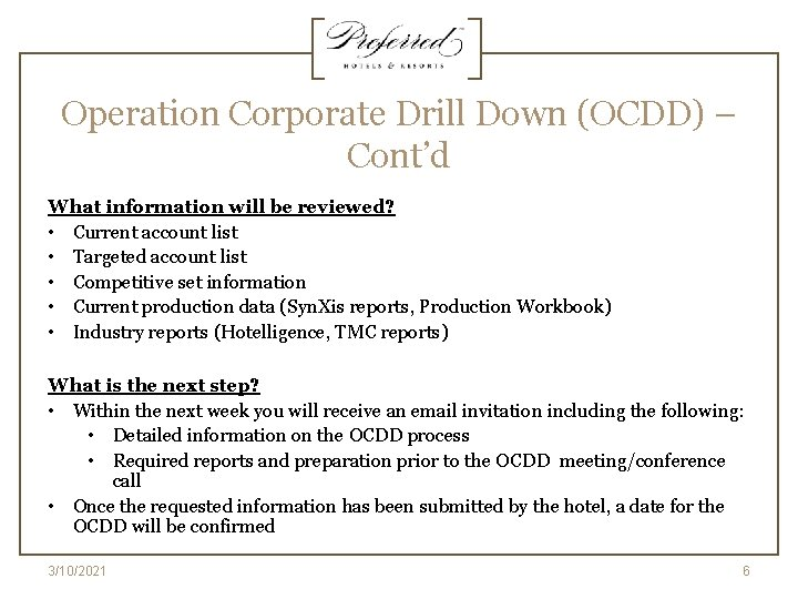 Operation Corporate Drill Down (OCDD) – Cont'd What information will be reviewed? • Current