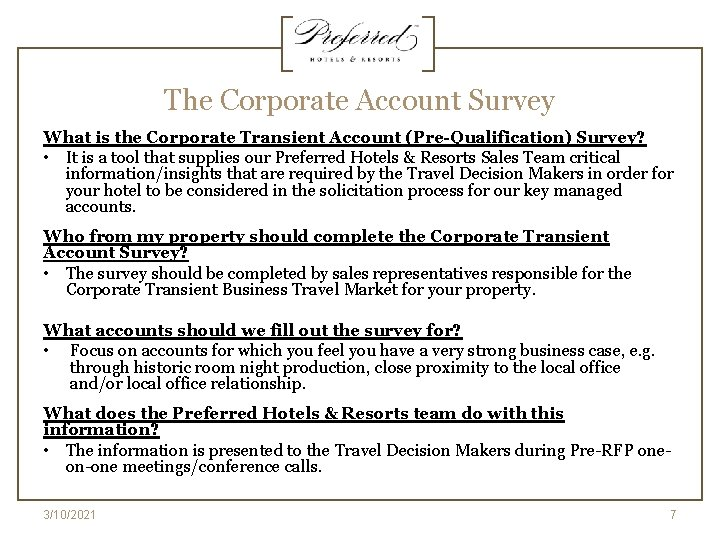 The Corporate Account Survey What is the Corporate Transient Account (Pre-Qualification) Survey? • It