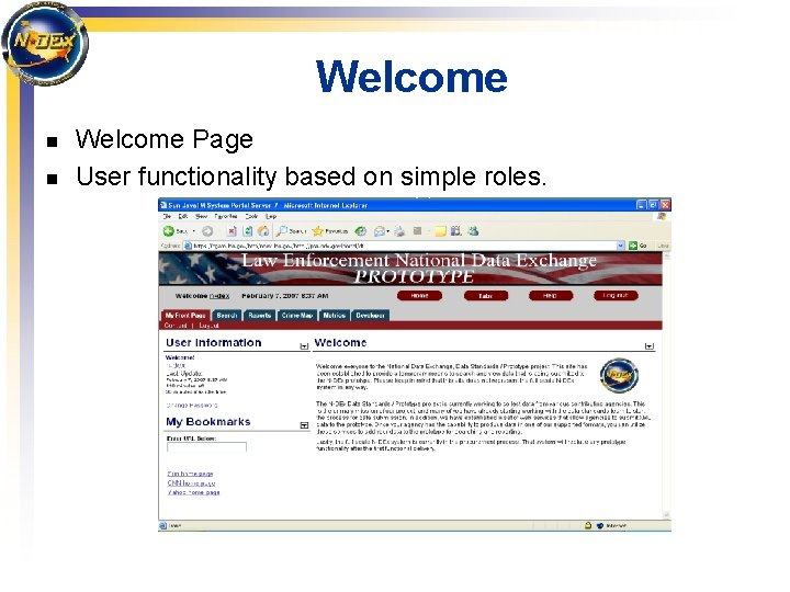 Welcome n n Welcome Page User functionality based on simple roles.
