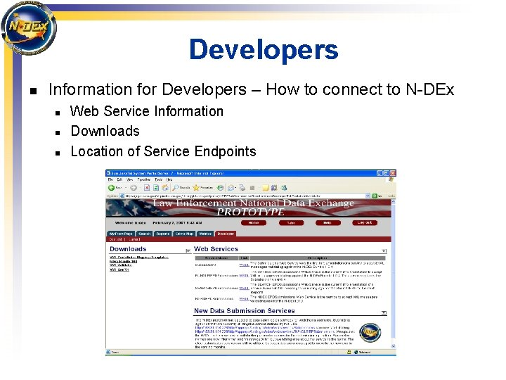 Developers n Information for Developers – How to connect to N-DEx n n n