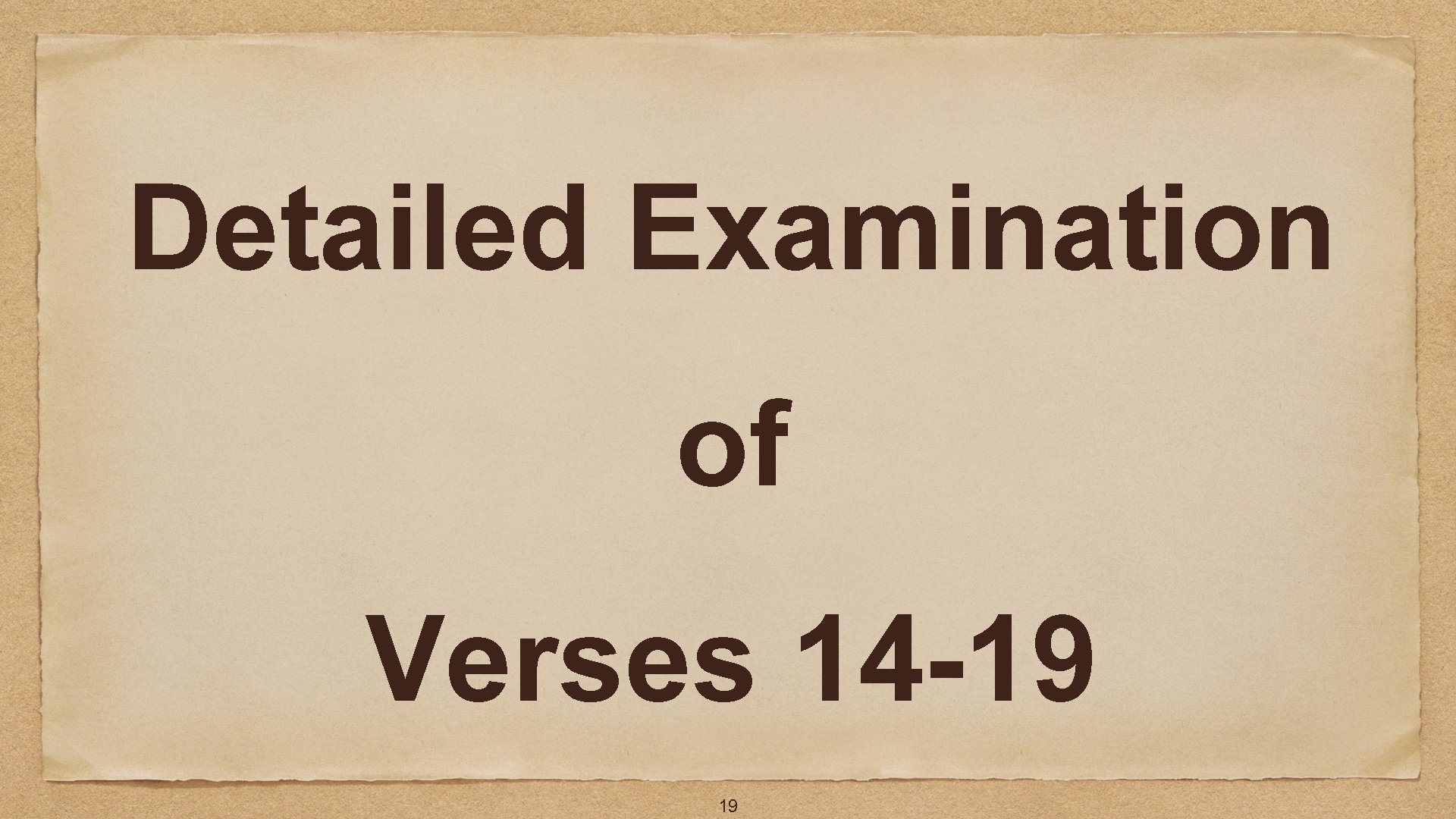 Detailed Examination of Verses 14 -19 19