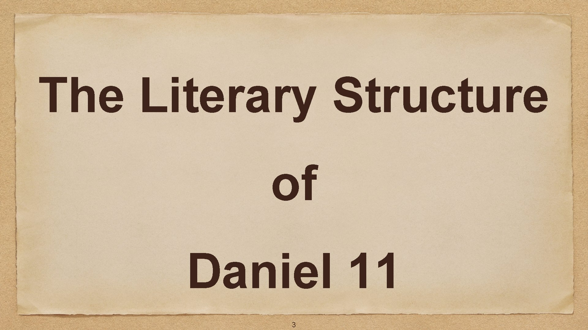 The Literary Structure of Daniel 11 3