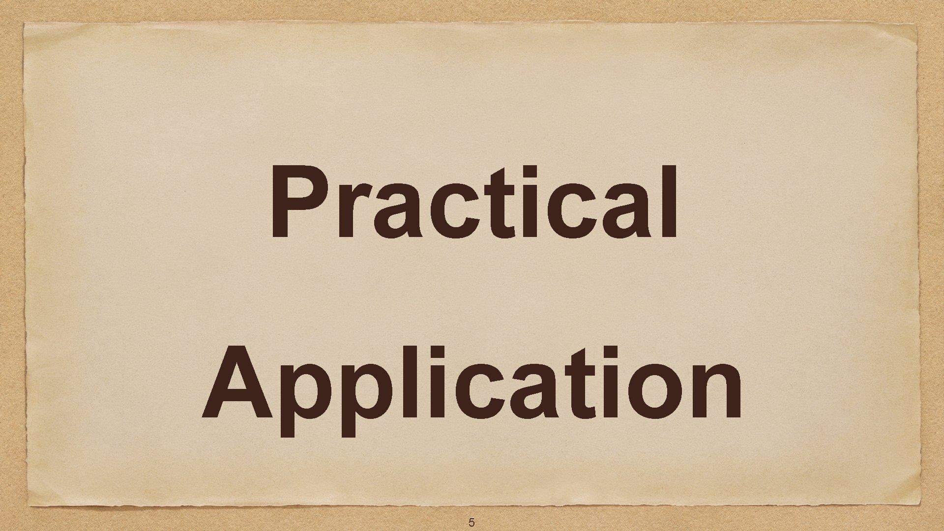 Practical Application 5