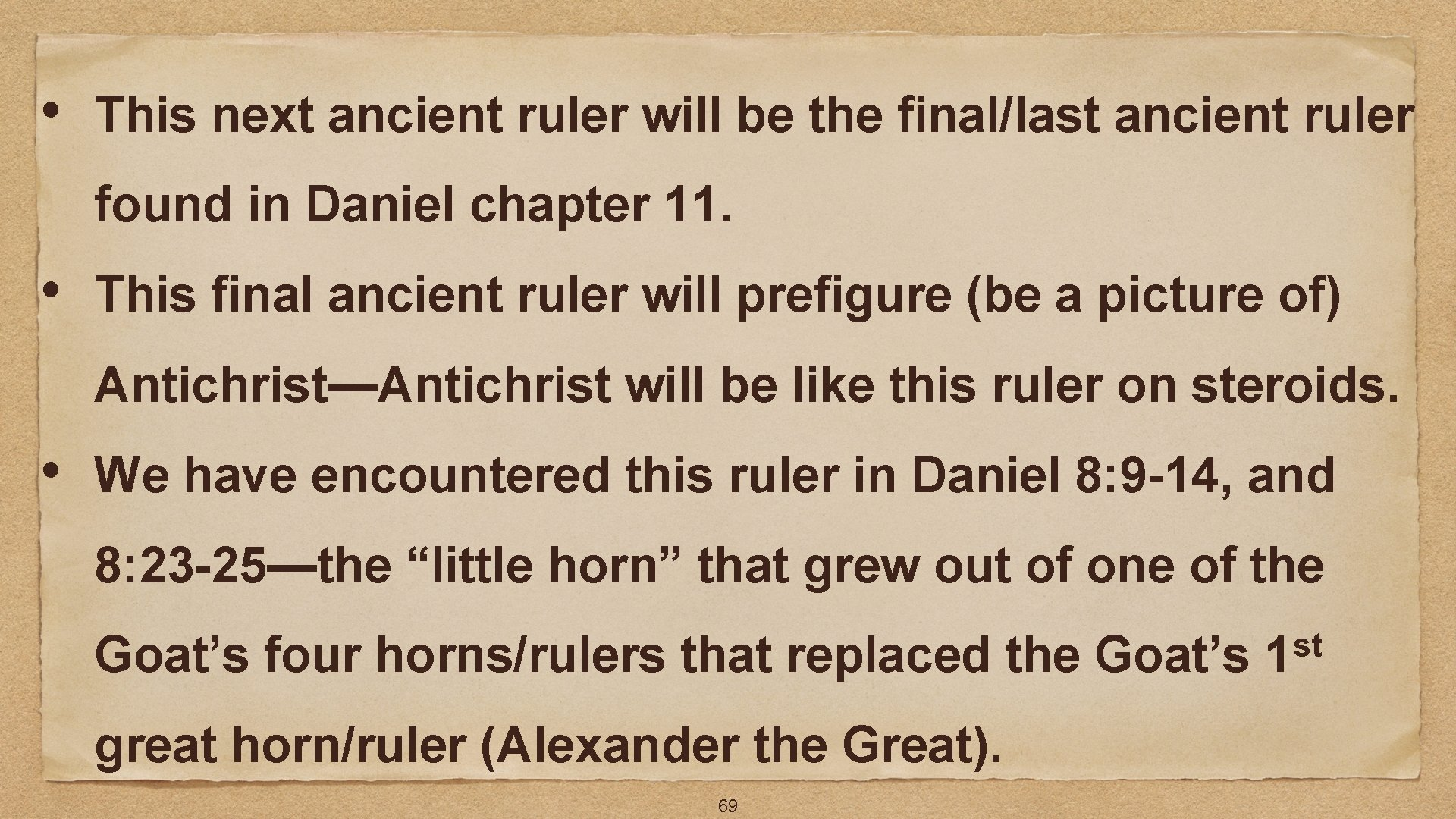 • This next ancient ruler will be the final/last ancient ruler found in