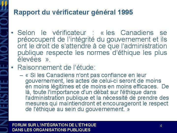 Rapport du vérificateur général 1995 • Selon le vérificateur : « les Canadiens se