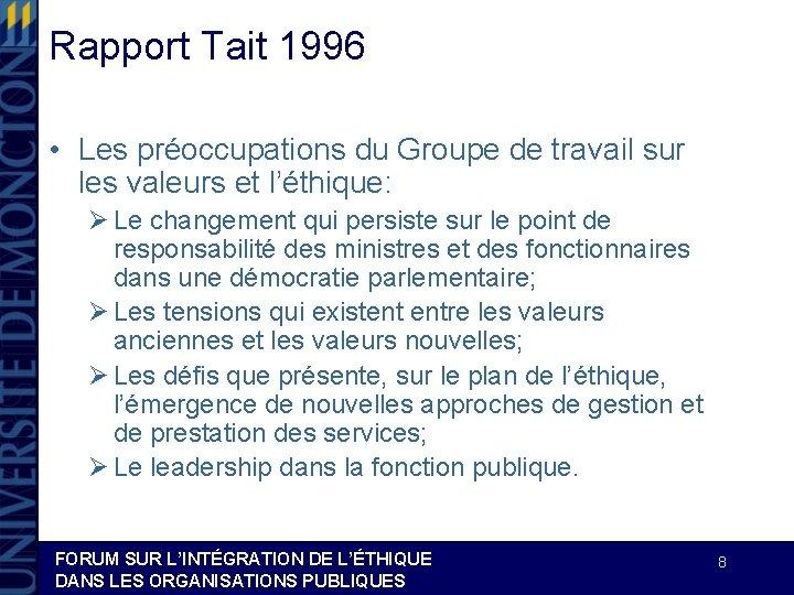 Rapport Tait 1996 • Les préoccupations du Groupe de travail sur les valeurs et