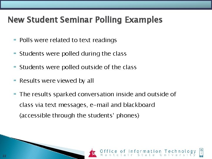 New Student Seminar Polling Examples Polls were related to text readings Students were polled