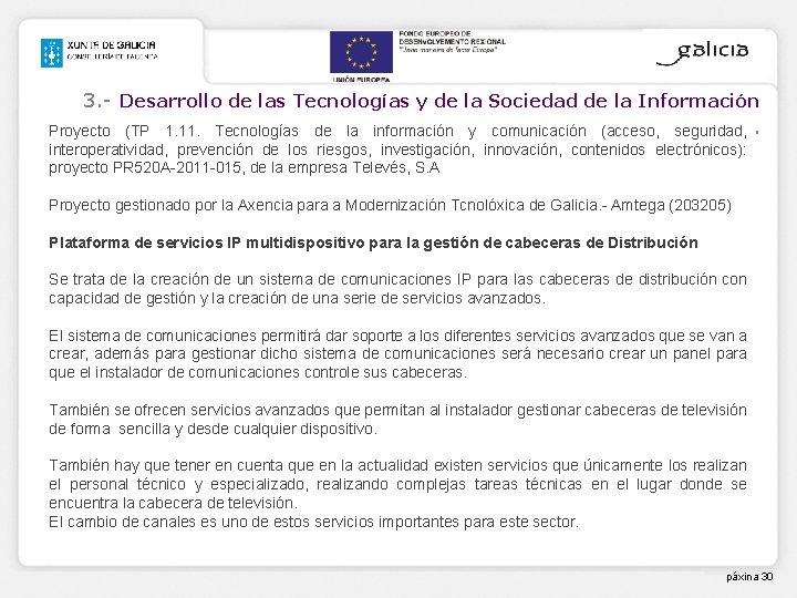 3. - Desarrollo de las Tecnologías y de la Sociedad de la Información Proyecto