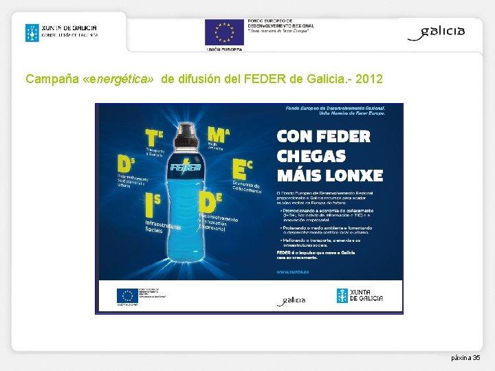 Campaña «energética» de difusión del FEDER de Galicia. - 2012 páxina 35