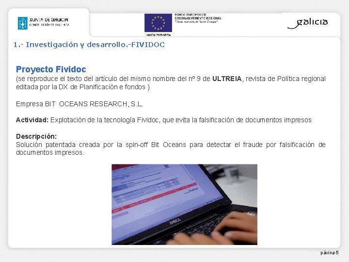 1. - Investigación y desarrollo. -FIVIDOC Proyecto Fividoc (se reproduce el texto del artículo