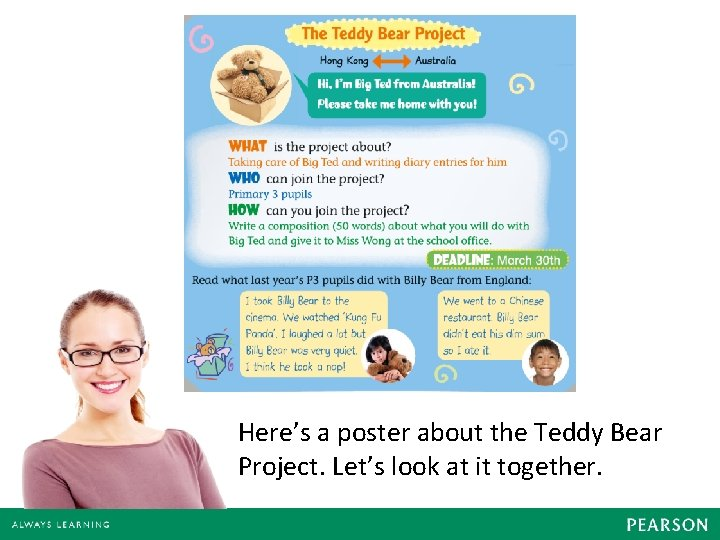 Here's a poster about the Teddy Bear Project. Let's look at it together.