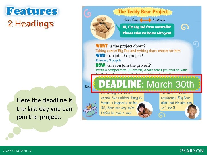 2 Headings There also Here theisdeadline is information about the last day you can