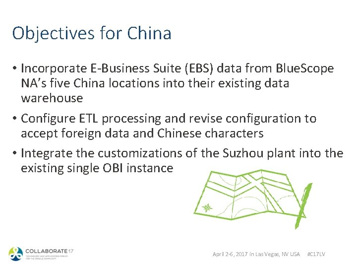 Objectives for China • Incorporate E-Business Suite (EBS) data from Blue. Scope NA's five