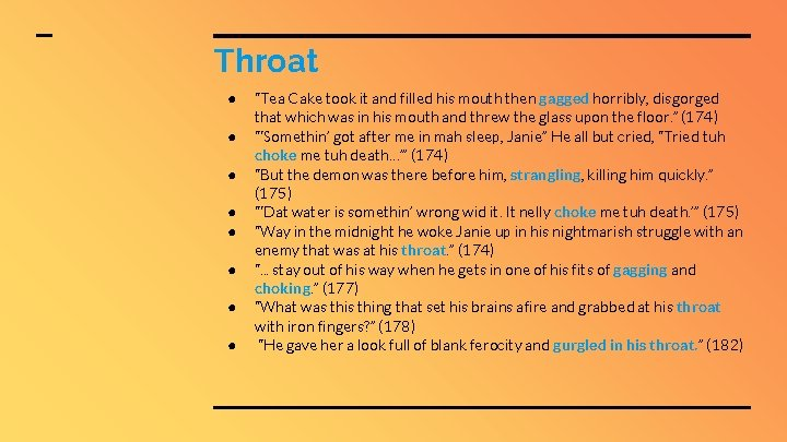 """Throat ● ● ● ● """"Tea Cake took it and filled his mouth then"""