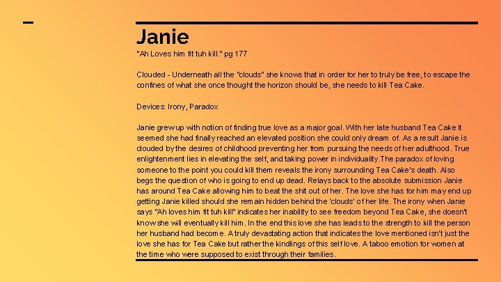 """Janie """"Ah Loves him fit tuh kill. """" pg 177 Clouded - Underneath all"""