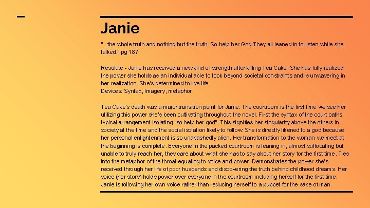 """Janie """". . . the whole truth and nothing but the truth. So help"""