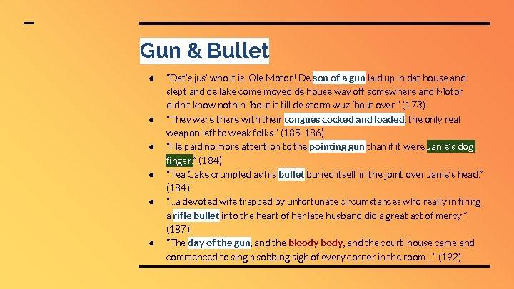 """Gun & Bullet ● ● ● """"Dat's jus' who it is. Ole Motor! De"""