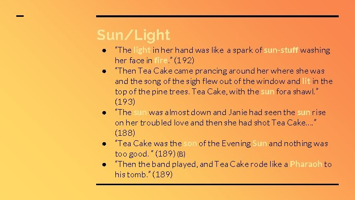 """Sun/Light ● """"The light in her hand was like a spark of sun-stuff washing"""