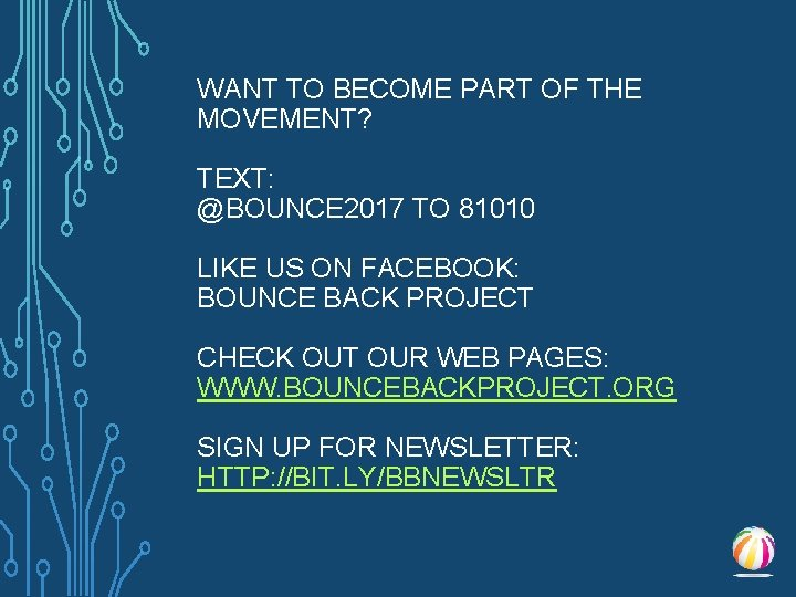 WANT TO BECOME PART OF THE MOVEMENT? TEXT: @BOUNCE 2017 TO 81010 LIKE US