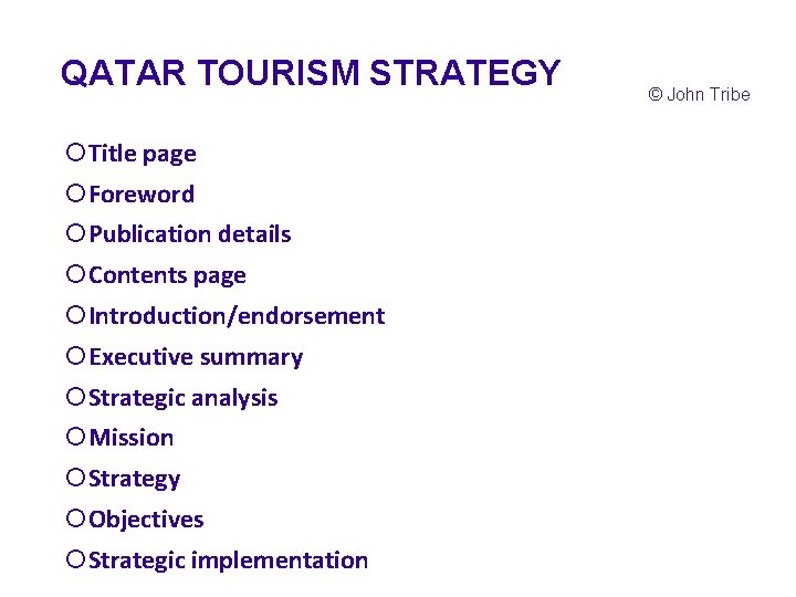 QATAR TOURISM STRATEGY ¡Title page ¡Foreword ¡Publication details ¡Contents page ¡Introduction/endorsement ¡Executive summary ¡Strategic
