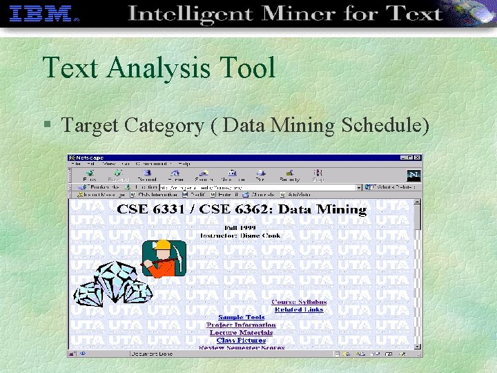 Text Analysis Tool § Target Category ( Data Mining Schedule)