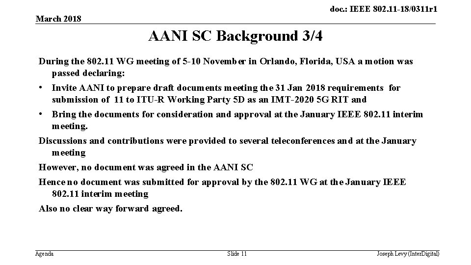 doc. : IEEE 802. 11 -18/0311 r 1 March 2018 AANI SC Background 3/4