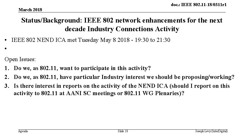 doc. : IEEE 802. 11 -18/0311 r 1 March 2018 Status/Background: IEEE 802 network
