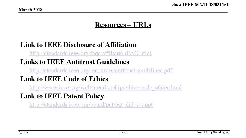 doc. : IEEE 802. 11 -18/0311 r 1 March 2018 Resources – URLs Link