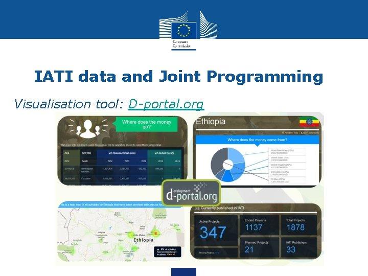 IATI data and Joint Programming Visualisation tool: D-portal. org