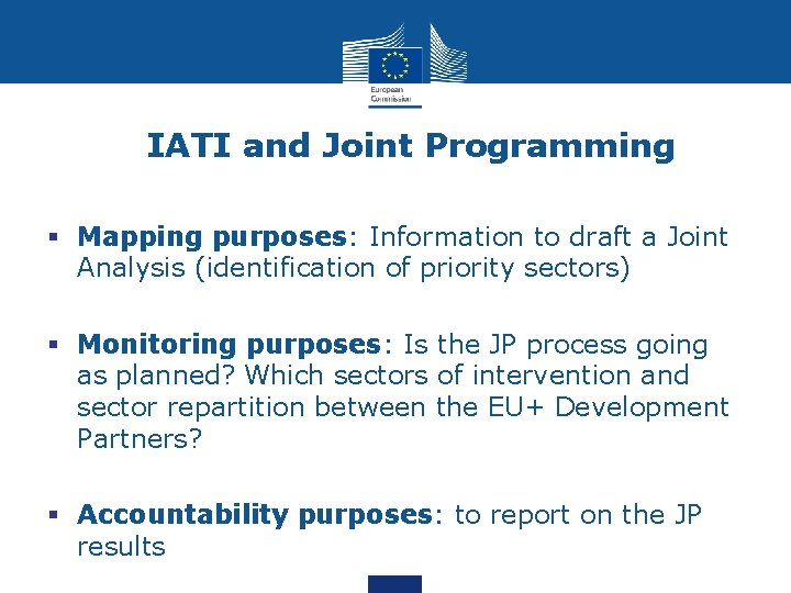 IATI and Joint Programming § Mapping purposes: Information to draft a Joint Analysis (identification