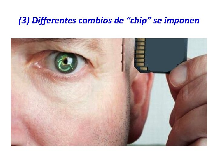 """(3) Differentes cambios de """"chip"""" se imponen"""