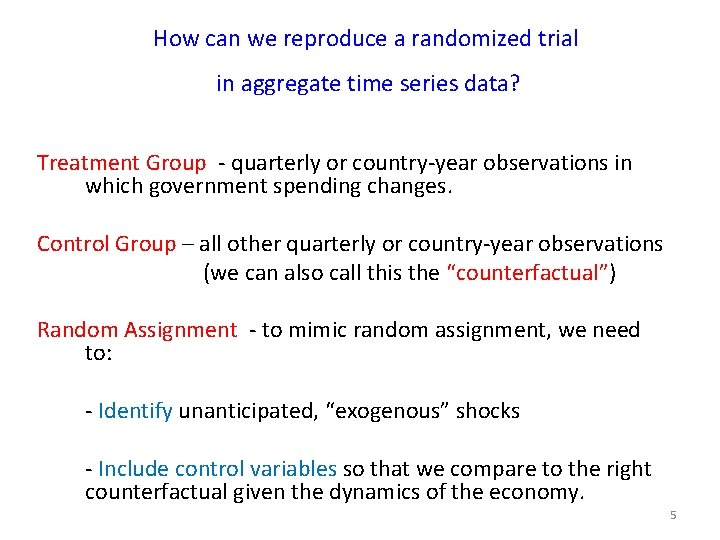 How can we reproduce a randomized trial in aggregate time series data? Treatment Group