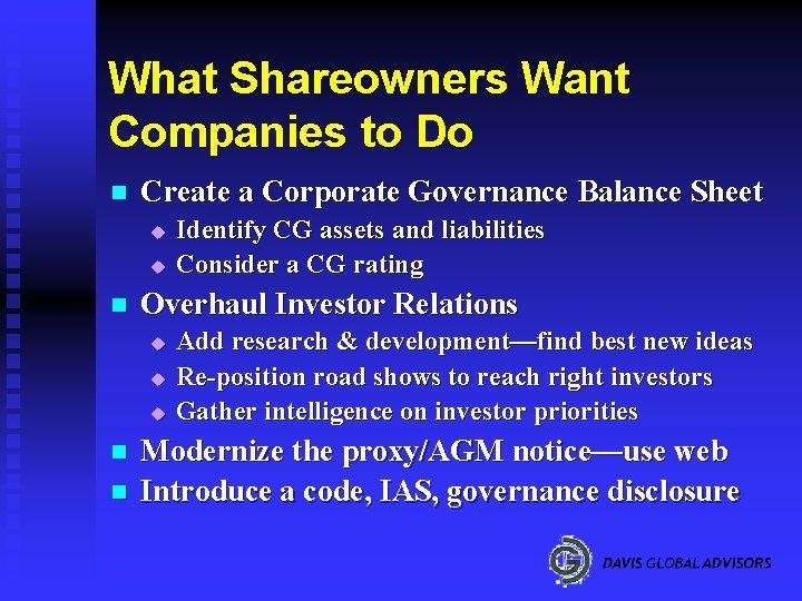 What Shareowners Want Companies to Do n Create a Corporate Governance Balance Sheet u