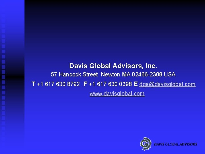 Davis Global Advisors, Inc. 57 Hancock Street Newton MA 02466 -2308 USA T +1
