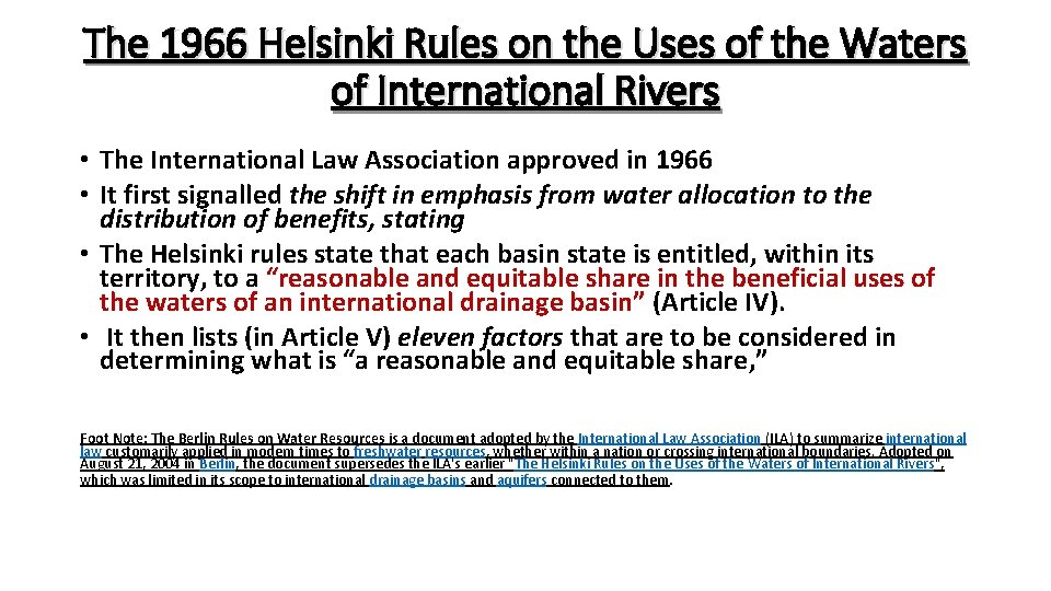 The 1966 Helsinki Rules on the Uses of the Waters of International Rivers •
