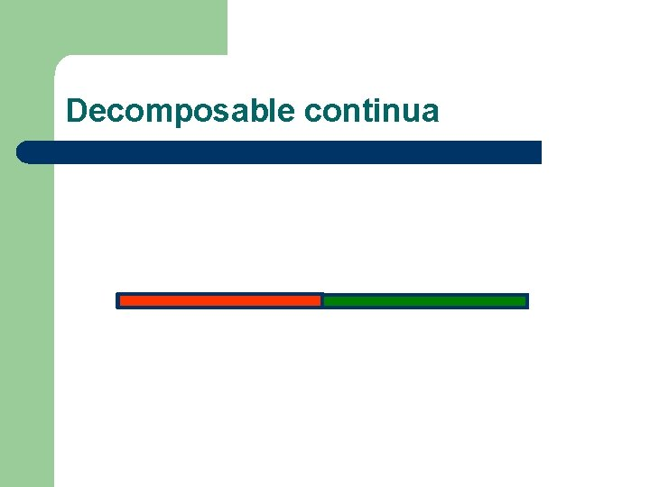 Decomposable continua