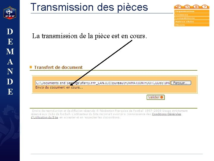Transmission des pièces D E M A N D E La transmission de la
