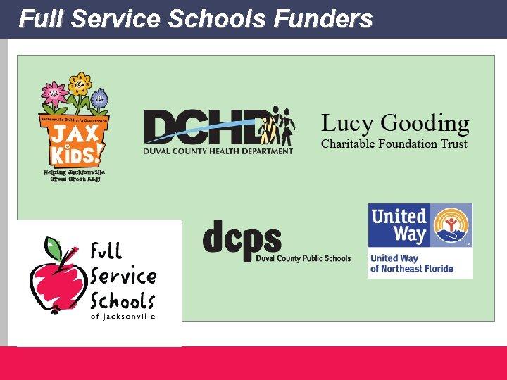 Full Service Schools Funders