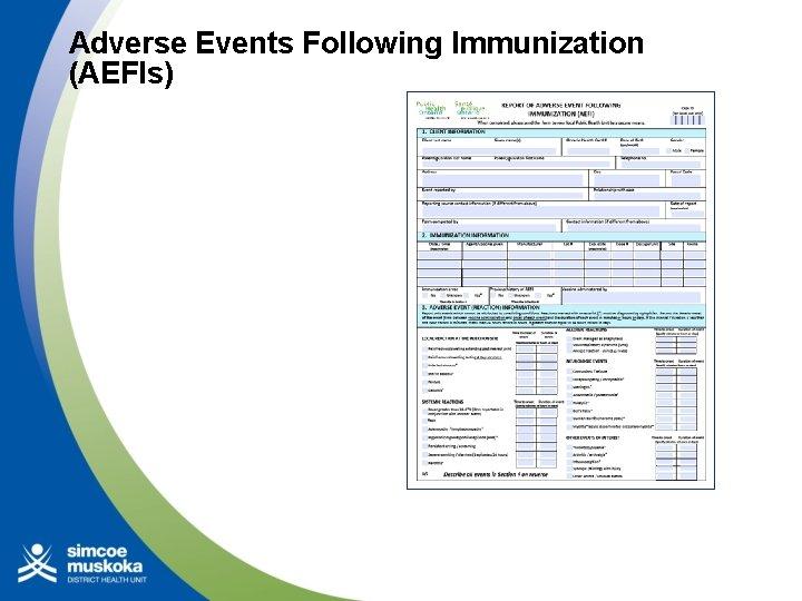 Adverse Events Following Immunization (AEFIs)