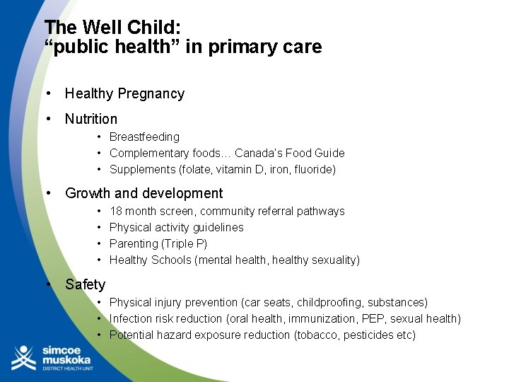 """The Well Child: """"public health"""" in primary care • Healthy Pregnancy • Nutrition •"""