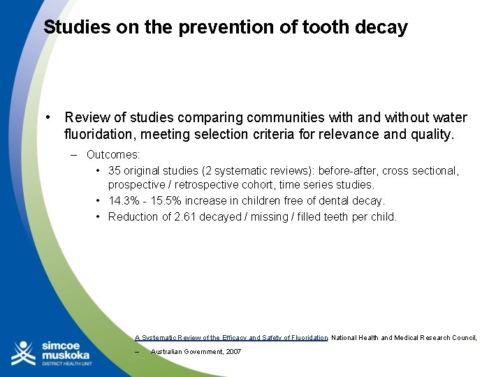 Studies on the prevention of tooth decay • Review of studies comparing communities with