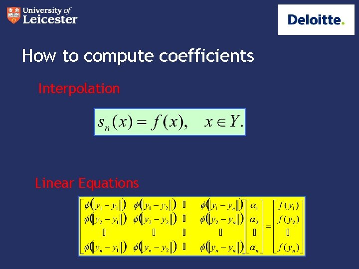 How to compute coefficients Interpolation Linear Equations